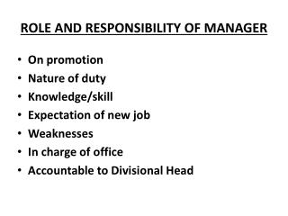 ROLE AND RESPONSIBILITY OF MANAGER