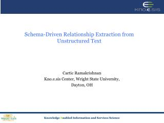 Schema-Driven Relationship Extraction from Unstructured Text