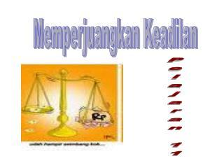 Memperjuangkan Keadilan