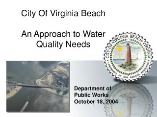 City Of Virginia Beach An Approach to Water Quality Needs