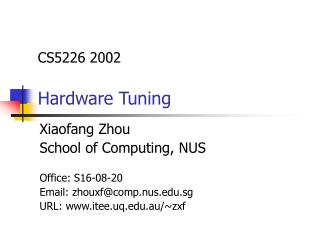 CS5226 2002 Hardware Tuning