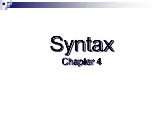 Syntax Chapter 4
