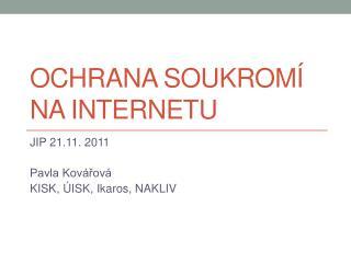 Ochrana soukromí na internetu