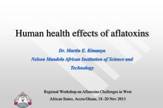 Human health effects of  aflatoxins