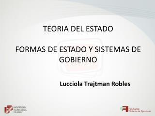 TEORIA DEL ESTADO FORMAS DE ESTADO Y  SISTEMAS  DE GOBIERNO