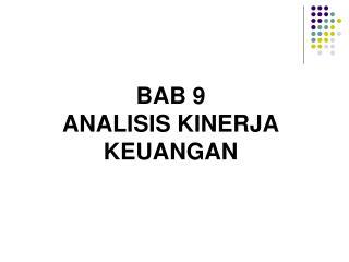 BAB 9 ANALISIS KINERJA KEUANGAN