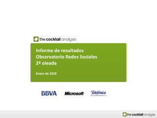Informe de resultados Observatorio Redes Sociales 2ª oleada Enero de 2010