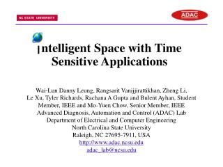 | ntelligent Space with Time Sensitive Applications