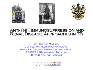Anti-TNF, Immunosuppression and Renal Disease: Approaches in TB