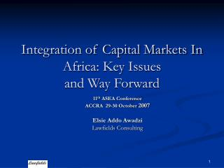Integration of Capital Markets In Africa: Key Issues and Way Forward