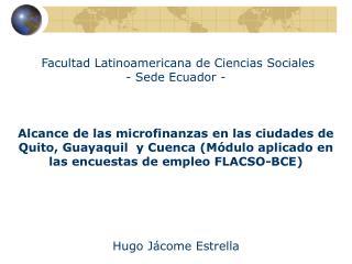 Facultad Latinoamericana de Ciencias Sociales  - Sede Ecuador -