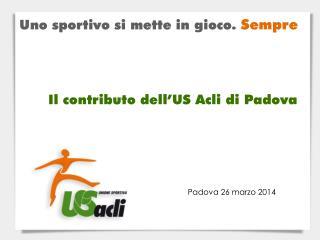 Padova 26 marzo 2014
