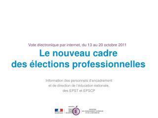 Vote électronique par internet, du 13 au 20 octobre 2011