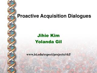 Proactive Acquisition Dialogues