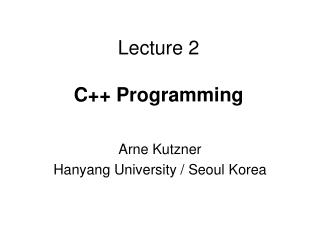 Lecture 2 C++ Programming