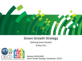 Green Growth Strategy Defining Green Growth 30 May 2011
