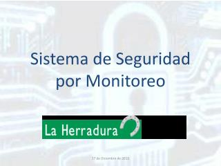 Sistema de Seguridad por Monitoreo