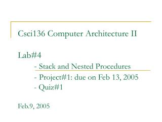 Stack and Nested Procedures