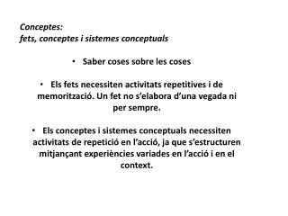 Conceptes :  fets ,  conceptes i sistemes conceptuals Saber coses sobre  les  coses
