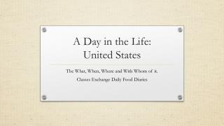 A Day in the Life: United States