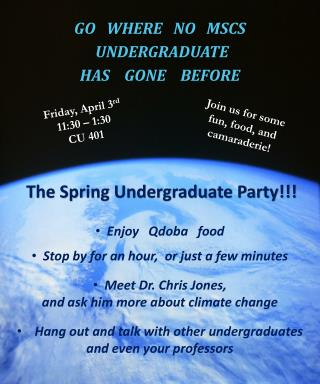 The Spring Undergraduate Party!!!