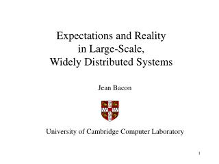 Expectations and Reality in Large-Scale,  Widely Distributed Systems