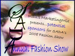 nnual Fashion Show