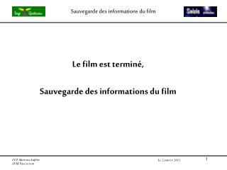 Sauvegarde des informations du film