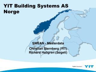 SWEAN - Masterdata Christian Sternberg YIT Richard Hallgren Sogeti