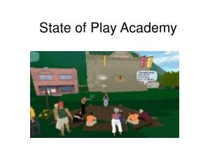 State of Play Academy