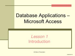 Database Applications – Microsoft Access