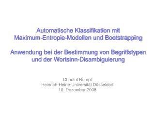 Christof Rumpf Heinrich-Heine-Universität Düsseldorf 10. Dezember 2008