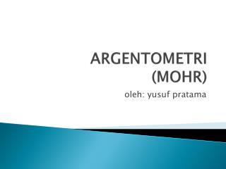 ARGENTOMETRI (MOHR)