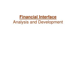 Financial Interface Analysis and Development