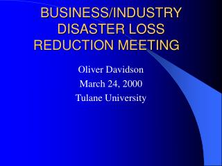 BUSINESS/INDUSTRY DISASTER LOSS REDUCTION MEETING