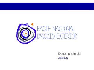 Document inicial Juliol 2013