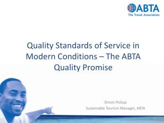 Quality Standards of Service in Modern Conditions – The ABTA Quality Promise