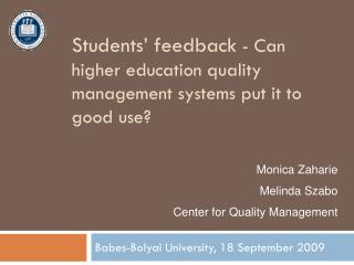 Students' feedback  - Can higher education quality management systems put it to good use?