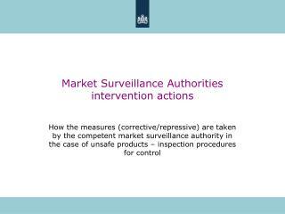 Market Surveillance Authorities  intervention actions