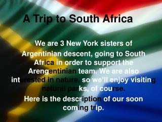 A Trip to South Africa