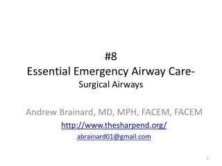 #8 Essential Emergency Airway Care - Surgical Airways