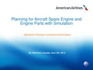 Planning for  Aircraft Spare Engine  and  Engine Parts  with  Simulation