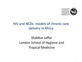 HIV and NCDs: models of chronic care delivery in Africa