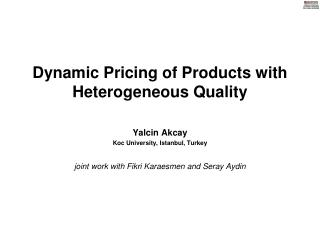 Dynamic Pricing of Products with  Heterogeneous Quality