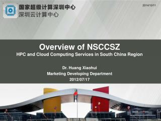 Overview of NSCCSZ HPC and Cloud Computing Services in South China Region