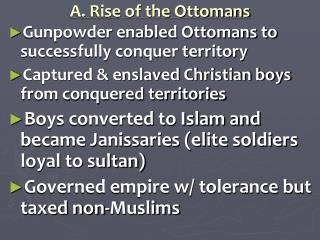A. Rise of the Ottomans