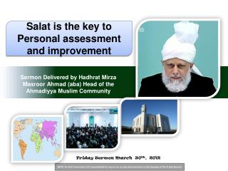 Sermon Delivered by�Hadhrat Mirza Masroor Ahmad (aba) Head of the Ahmadiyya Muslim Community