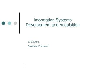 Information Systems Development and Acquisition