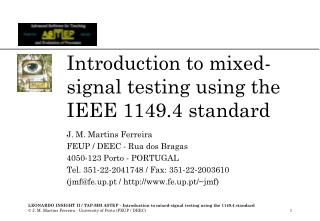 Introduction to mixed-signal testing using the IEEE 1149.4 standard