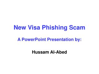 New Visa Phishing Scam